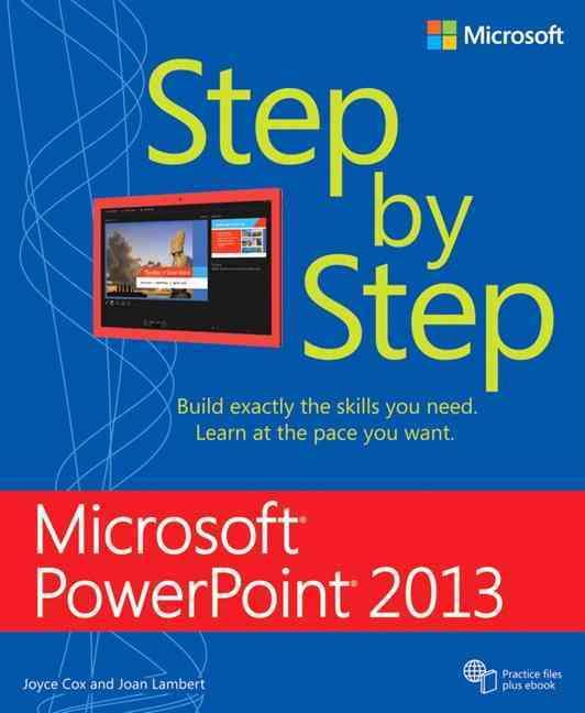 Microsoft Powerpoint 2013 Step by Step By Lambert, Joan/ Cox, Joyce