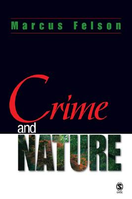 Crime And Nature By Felson, Marcus